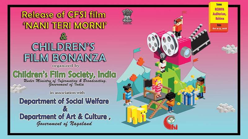 Release of CFSI film 'Nani Teri Morni' in Nagaland